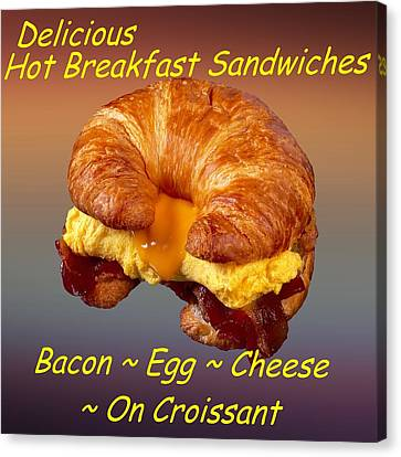 Bacon Egg Cheese Croissant Customized  Canvas Print by Movie Poster Prints