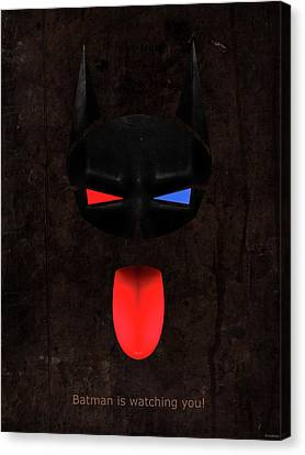 Batman Is Watching You Canvas Print by Sandy