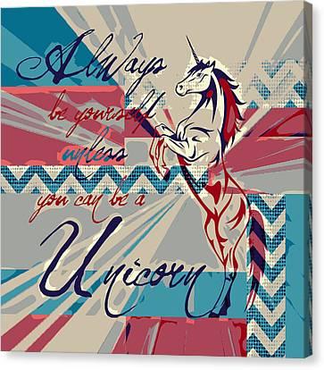 Be A Unicorn 1 Canvas Print by Brandi Fitzgerald