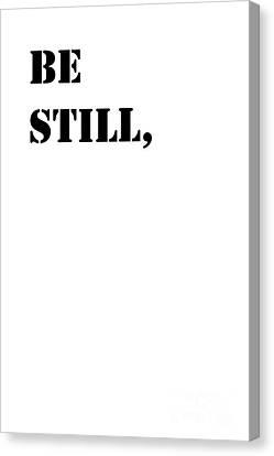 Be Still Canvas Print by Edit Voros