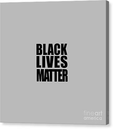 Black Lives Matter Tee Canvas Print by Edward Fielding