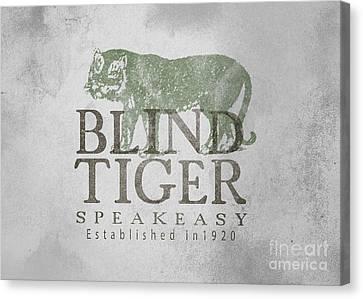 Blind Tiger Speakeasy Sign Canvas Print by Edward Fielding