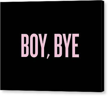 Boy, Bye Canvas Print by Randi Fayat