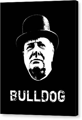 Bulldog - Winston Churchill Canvas Print by War Is Hell Store