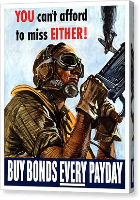Buy Bonds Every Payday Canvas Print by War Is Hell Store