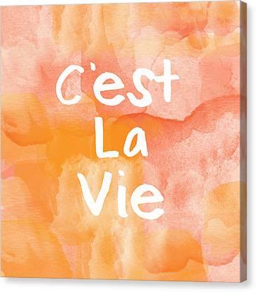 C'est La Vie Canvas Print by Linda Woods