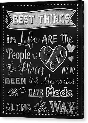 Chalk Art The Best Things In Life Chalkboard Canvas Print by Tina Lavoie