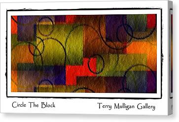 Canvas Print featuring the digital art Circle The Block by Terry Mulligan