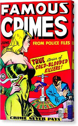 Classic Comic Book Cover - Famous Crimes From Police Files - 0112 Canvas Print by Wingsdomain Art and Photography