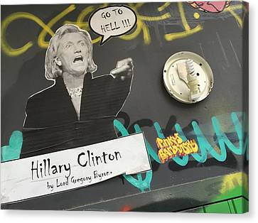 Clinton Message To Donald Trump Canvas Print by Funkpix Photo Hunter