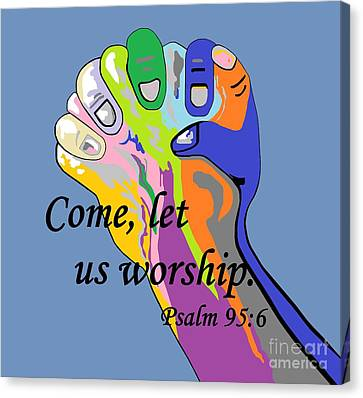 Come Let Us Worship Canvas Print by Eloise Schneider