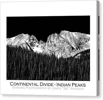 Continental Divide - Indian Peaks - Poster Canvas Print by James BO  Insogna