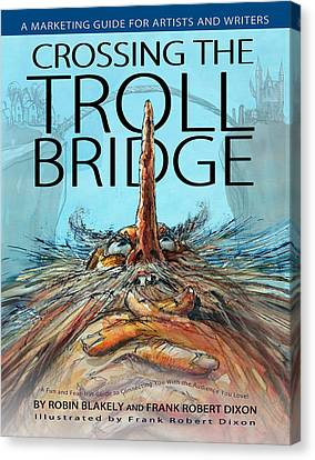 Crossing The Troll Bridge Canvas Print by Frank Robert Dixon