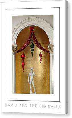 David And The Big Balls Poster Canvas Print by Mike Nellums