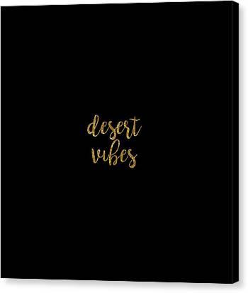 Desert Vibes 2 Canvas Print by Cortney Herron