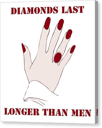 Diamonds Last Longer Than Men Canvas Print by Frank Tschakert