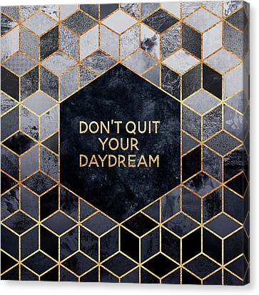 Don't Quit Your Daydream Canvas Print by Elisabeth Fredriksson