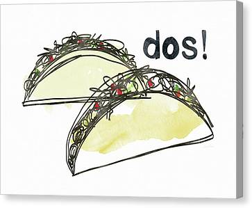 Dos Tacos- Art By Linda Woods Canvas Print by Linda Woods