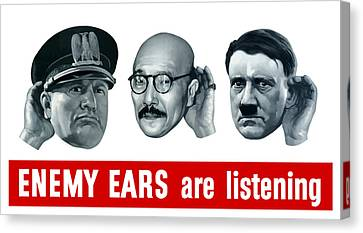 Enemy Ears Are Listening Canvas Print by War Is Hell Store