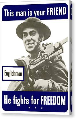 Englishman - This Man Is Your Friend Canvas Print by War Is Hell Store