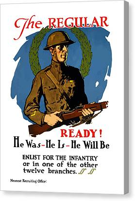 The Regular - Enlist For The Infantry Canvas Print by War Is Hell Store