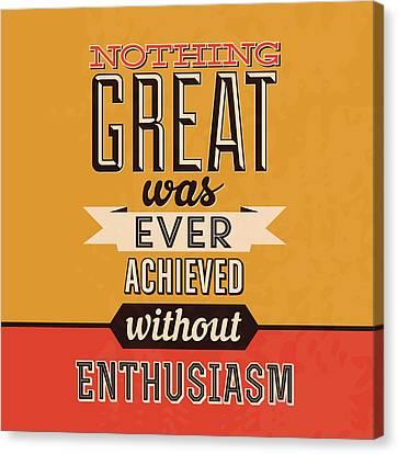 Enthusiasm Canvas Print by Naxart Studio