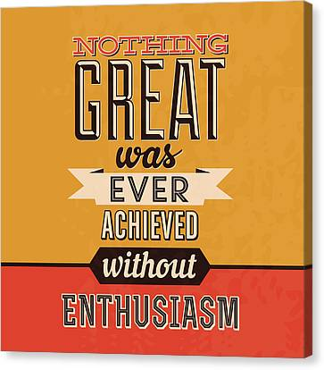 Enthusiasm Canvas Print by Naxart Studio