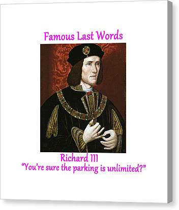 Famous Last Words - Richard IIi Canvas Print by Philip Ralley