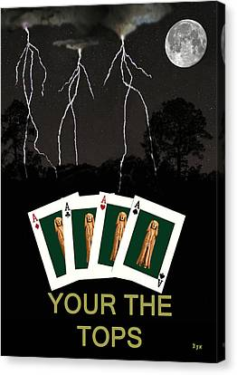 Four Aces Your The Tops Canvas Print by Eric Kempson