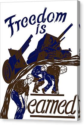 Freedom Is Earned - Ww2 Canvas Print by War Is Hell Store