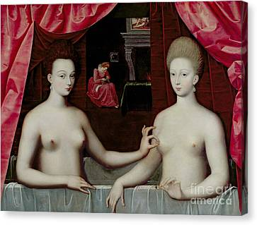 Gabrielle Destrees And Her Sister The Duchess Of Villars Canvas Print by Fontainebleau School