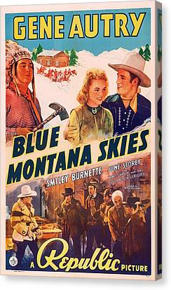Gene Autry In Blue Montana Skies 1939 Canvas Print by Mountain Dreams
