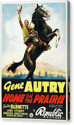 Gene Autry In Home On The Prairie 1939 Canvas Print by Mountain Dreams