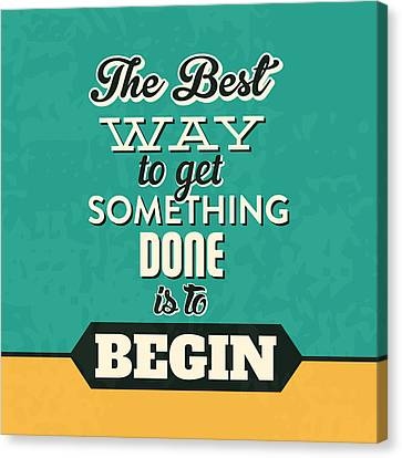 Get Something Done Canvas Print by Naxart Studio
