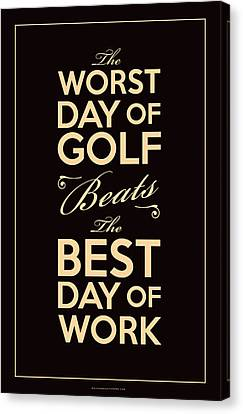 Golf Day Quote Canvas Print by Mark Kingsley Brown