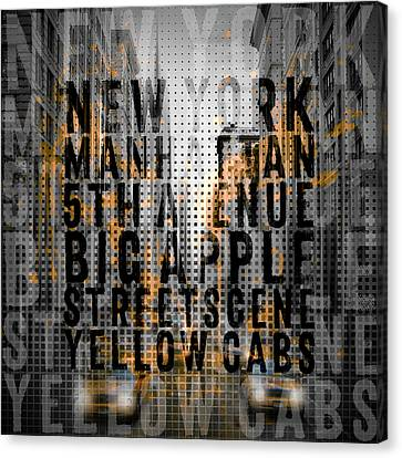 Graphic Art Nyc 5th Avenue Yellow Cabs - Typography And Splashes Canvas Print by Melanie Viola