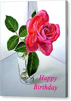 Happy Birthday Card Rose  Canvas Print by Irina Sztukowski
