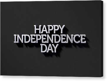 Happy Independence Day Text On Black Canvas Print by Allan Swart
