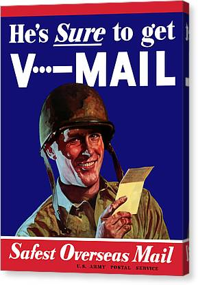 He's Sure To Get V-mail Canvas Print by War Is Hell Store