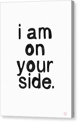 I Am On Your Side- Art By Linda Woods Canvas Print by Linda Woods