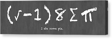 I Ate Some Pie Canvas Print by Nancy Ingersoll