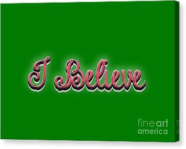 I Believe Tee Canvas Print by Edward Fielding