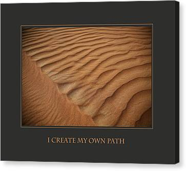 I Create My Own Path Canvas Print by Donna Corless