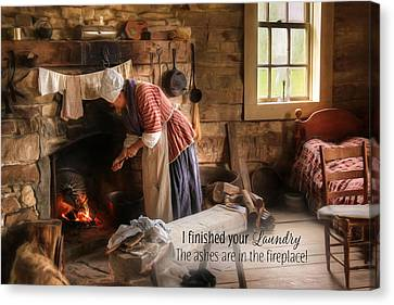 I Finished Your Laundry Canvas Print by Lori Deiter