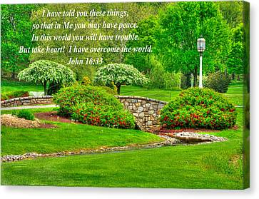 I Have Told You These Things So That In Me You May Have Peace - John 16.33 - Spring Lancaster County Canvas Print by Michael Mazaika