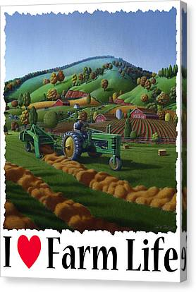 I Love Farm Life - Baling The Hay Field - Rural Farm Landscape Canvas Print by Walt Curlee