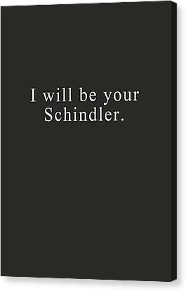 I Will Be Your Schindler- Art By Linda Woods Canvas Print by Linda Woods