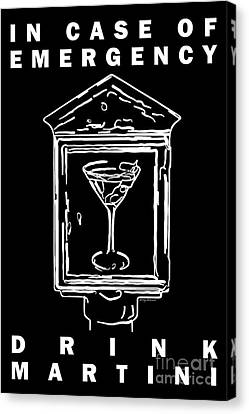 In Case Of Emergency - Drink Martini - Black Canvas Print by Wingsdomain Art and Photography