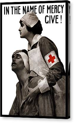 In The Name Of Mercy Give Canvas Print by War Is Hell Store