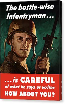 Infantryman Is Careful Of What He Says Canvas Print by War Is Hell Store